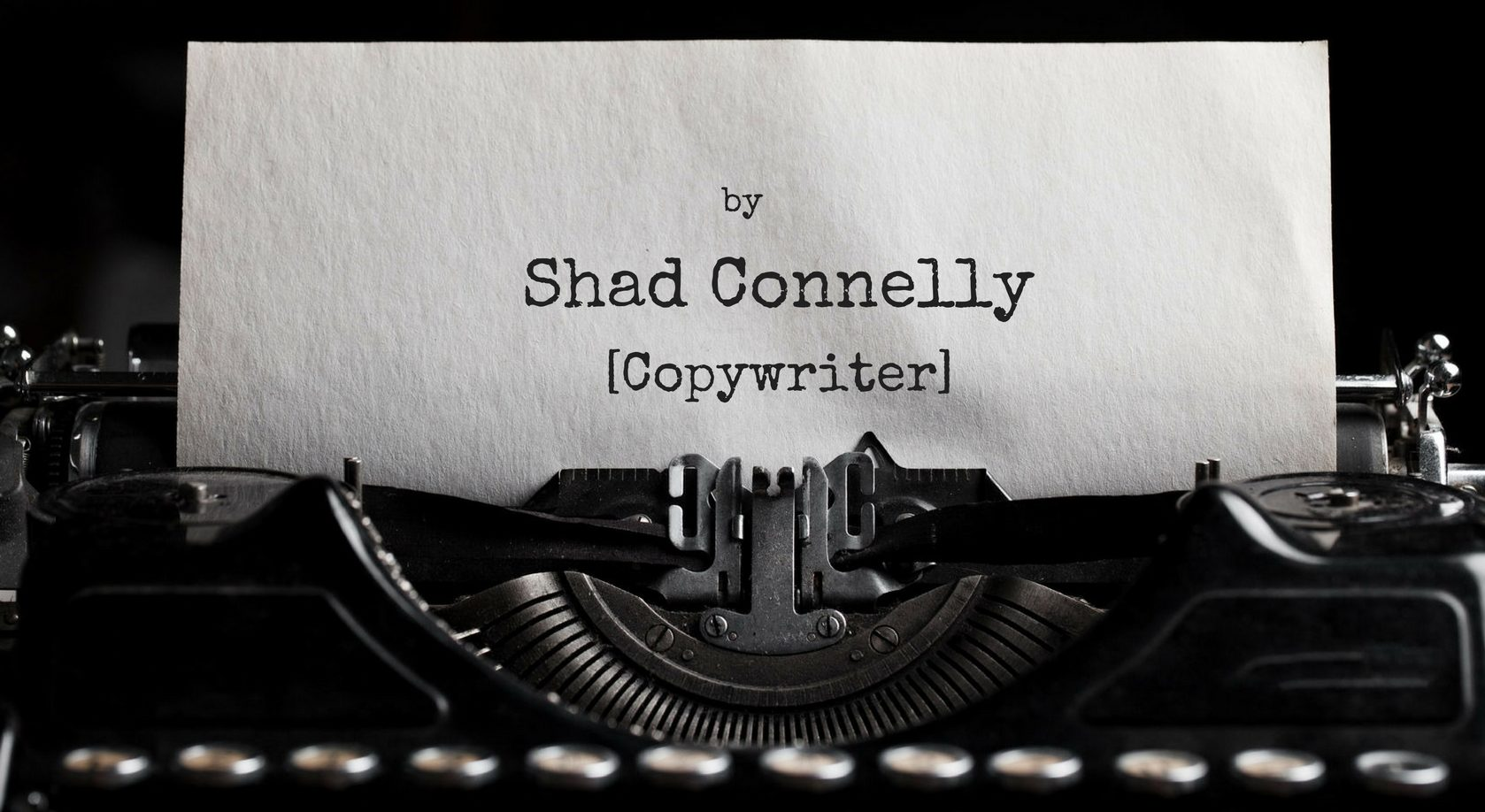 Advantages of Working with Freelance Copywriter Shad Connelly